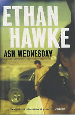 Ash Wednesday by Ethan Hawke (Paperback) New Book