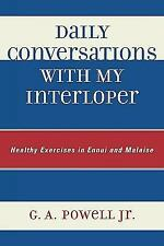 DAILY CONVERSATIONS WITH MY INTERLOPER - NEW PAPERBACK BOOK