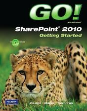 GO! with Microsoft SharePoint 2010 Getting Started