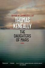 The Daughters of Mars= Thomas Keneally (2013 Hardcover,DJ) 1st Edition -New Book