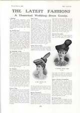 1906 A Theatrical Wedding Dress Gossip Fancy Hats Petticoat Potential