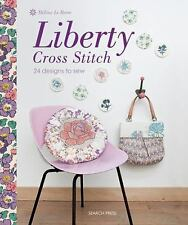 Liberty Cross Stitch: 24 Designs to Sew, Le Berre, Helene, New Books