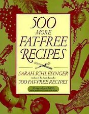 Sarah Schlesinger - 500 More Fat Free Recipes (1998) - Used - Trade Cloth (