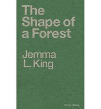 The Shape of a Forest by Jemma L. King (Paperback, 2013) M
