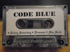 VERY RARE Code Blue DEMO CASSETTE TAPE rock UNRELEASED unknown 3 tracks She Said
