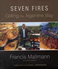 Seven Fires (Hardcover), Mallmann, Francis, 9781579653545