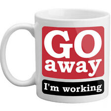 Brand New Go Away I'm Working Novelty Office Worker Quiet Silence Funny Gift Mug