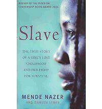 Slave: The True Story of a Girl's Lost Childhood and Her FIght for Survival, Lew