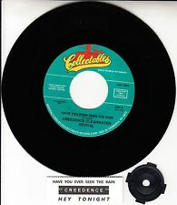 CREEDENCE CLEARWATER REVIVAL  Have You Ever Seen The Rain & Hey Tonight 45 NEW