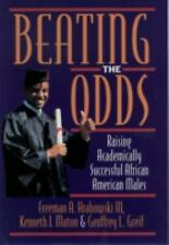 Beating the Odds: Raising Academically Successful African American Males, Greif,