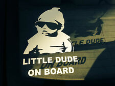 Large LITTLE DUDE ON BOARD Cool Baby Child Kids Car Bumper window Sticker Vinyl
