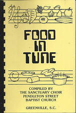 *GREENVILLE SC 1984 FOOD IN TUNE COOK BOOK *PENDLETON STREET BAPTIST CHURCH RARE
