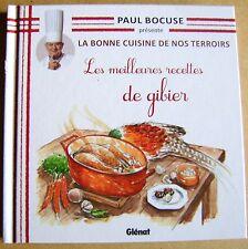 La bonne cuisine de nos terroirs Meilleures recettes de gibier  Paul Bocuse /Y38