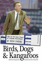 Birds, Dogs and Kangaroos: Life on the Back Roads of College Basketball