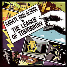 The League of Tomorrow by Karate High School CD Evo Recordings BRAND NEW, SEALED