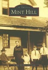 Mint Hill   (NC)  (Images of America)-ExLibrary