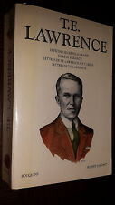 T.E. LAWRENCE - Coll. Bouquins 1040 pages - 1992 - Lawrence d'Arabie
