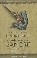 El significado oculto de la sangre (Biblioteca Esoterica  Esoteric Lib-ExLibrary