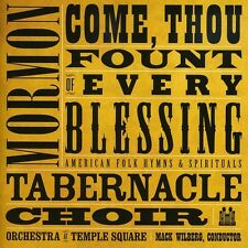 Mormon Tabernacle Ch - Come Thou Fount of Every Blessing [New CD]