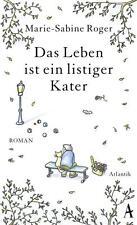 Roger, Marie-Sabine - Das Leben ist ein listiger Kater: Roman