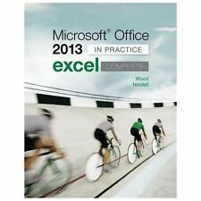 Microsoft Office Excel 2013 Complete: in Practice by Kari Wood and Randy...