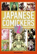 JAPANESE COMICKERS 2 (PAPERBACK) NEW