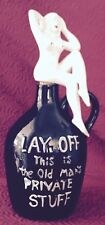 MOONSHINE JUG CROCK Vintage Naked Lady/Woman /Lay Off Old Man's Private Stuff