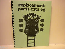 Gibson Guitar Replacement Parts Catalog