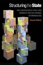 Structuring the State : The Formation of Italy and Germany and the Puzzle of...