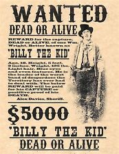 Billy The Kid Dead Or Alive Wanted Poster   Flyer/Poster Prop Replica