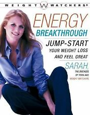 Energy Breakthrough: Jump-start Your Weight Loss and Feel Great (Weight Watche..