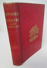 LIFE IN THE SANDWICH ISLANDS by Rev Henry T Cheever, 1851 1st Ed (Hawaii) Illus