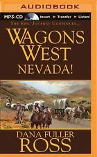 Wagons West: Wagons West Nevada! 8 by Dana Fuller Ross (2015, MP3 CD,...