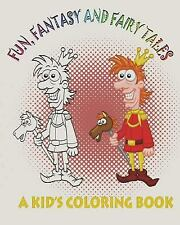 Fun, Fantasy and Fairy Tales: a Kid's Coloring Book by Mix Books (2014,...