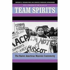 Team Spirits : The Native American Mascots Controversy (2001, Paperback)