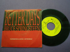 BRUCE SPRINGSTEEN Better Days SPAIN 1-SIDE PROM0 45 1992