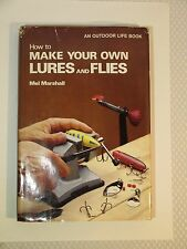 """Vintage Book """"How to Make Your Own Lures and Flies By Mel Marshall 1976"""