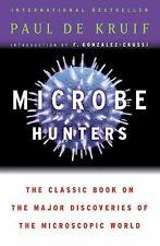 Microbe Hunters by Paul De Kruif and P. De Kruif (2002, Paperback)