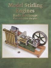 Model Stirling Engines: Plan Sets by Rudy Kouhoupt/model engineering/engines