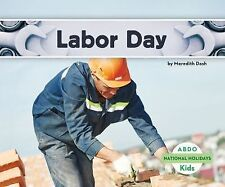 National Holidays: Labor Day by Meredith Dash (2014, Hardcover)