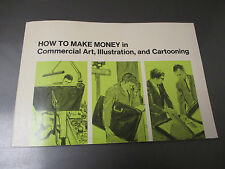 1968 1968 How To Make Money In Commercial Art Illustration & Cartooning SC 80pgs