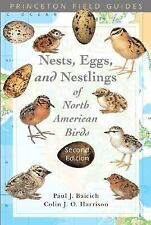 A Guide to the Nests, Eggs and Nestlings of North American Birds, Second Edition