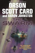 The Second Formic War: The Swarm 1 by Orson Scott Card and Aaron Johnston...