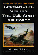 German Jets versus the US. Army Air Force - Battle for the Skies over Europe-new