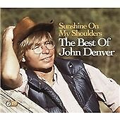 John Denver - Sunshine on my Shoulder, Best of... 2CD Sony 2009)