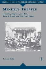Palgrave Studies in Theatre and Performance History: Mendel's Theatre :...