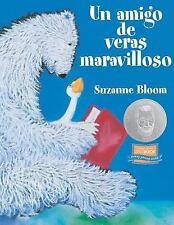Un Amigo de Veras Maravilloso  (Spanish Edition), Bloom, Suzanne, Good Book