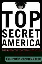 Top Secret America: The Rise of the New American Security State, Arkin, William