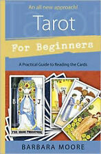 Tarot for Beginners: A Practical Guide to Reading the Cards by Barbara Moore...
