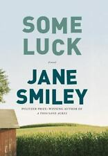 Some Luck (The Last Hundred Years Trilogy: A Family Saga) by Smiley, Jane